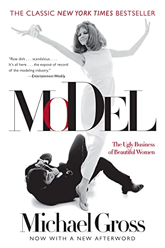 Model: The Ugly Business of Beautiful Women