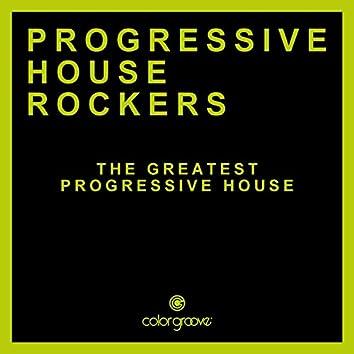 Progressive House Rockers (The Greatest Progressive House)