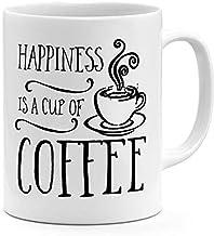 "كوب أبيض مكتوب عليه ""Happiness Is A Cup Of Coffee Quote """