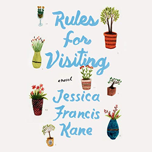 Rules for Visiting     A Novel              By:                                                                                                                                 Jessica Francis Kane                               Narrated by:                                                                                                                                 Emily Rankin                      Length: 6 hrs and 34 mins     16 ratings     Overall 4.1