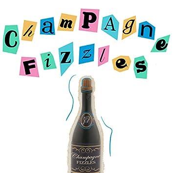 Champagne Fizzles