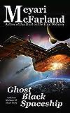 Ghost Black Spaceship: An Esme Mullane SF Short Story (Esme Mullane Adventures Book 6) (English Edition)