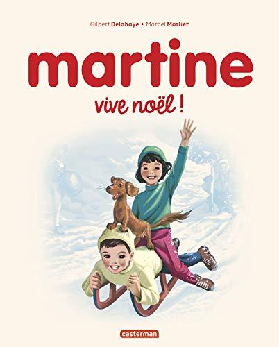 By Marcel Marlier,Gilbert Delahaye: Martine Vive Noel - Lire PDF