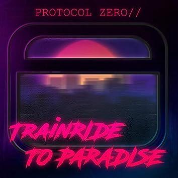 Trainride to Paradise