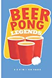 Beer Pong Legends: Beer Bong Drinking Game ~ Small Lined Notebook (6' x 9')