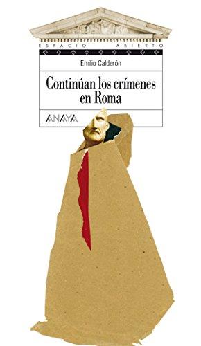 Continúan los crímenes en Roma (LITERATURA JUVENIL - Espacio Abierto nº 106) (Spanish Edition)