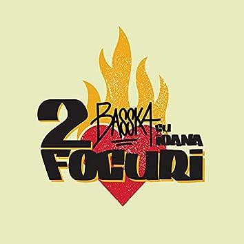 2 Focuri (feat. Ioana)