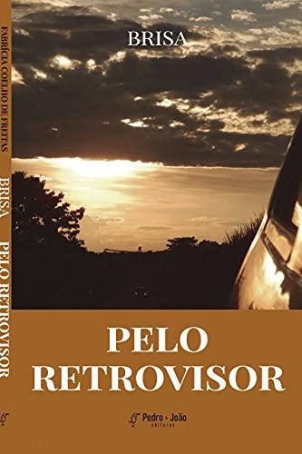 Pelo Retrovisor: Poesias