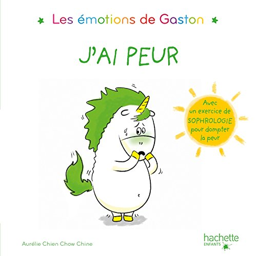 Les émotions de Gaston - J'ai peur