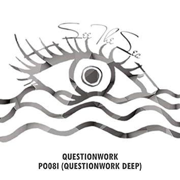 Po08i (Questionwork Deep)