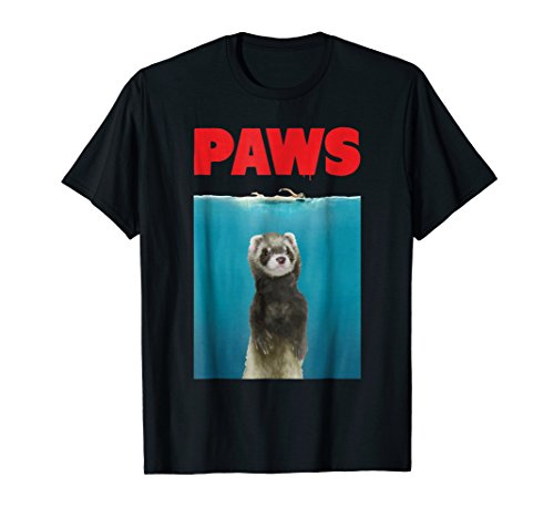 Paws Ferret Funny T-Shirt Parody | Ferret Lover Gifts