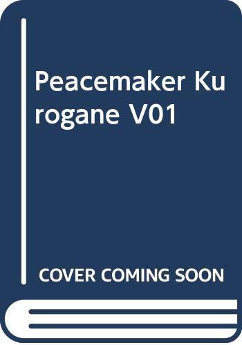 Peacemaker Kurogane V01