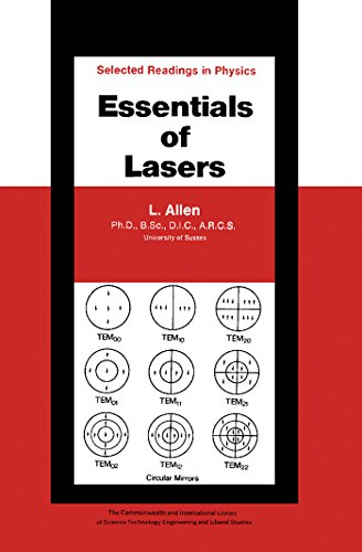 Essentials of Lasers: The Commonwealth and International Library: Selected Readings in Physics (The Commonwealth and international library. Selected readings in physics) (English Edition)