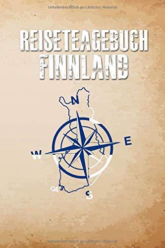 Reisetagebuch Finnland: Dein Reise Begleiter für den Finnland Urlaub. Reisetagebuch und Notizbuch zum Ausfüllen, Bilder einkleben und selber Gestalten ... und Logbuch für die schönsten Erinnerungen