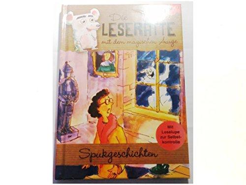 Die Leseratte - Spukgeschichten mit Leselupe und Rätselseiten 7-9 Jahre