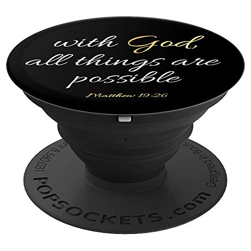 With God all Things are Possible Christian Bible Verse Black PopSockets Grip and Stand for Phones and Tablets
