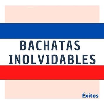 Bachatas Inolvidables