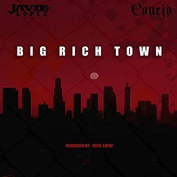 Big Rich Town (feat. Conejo)
