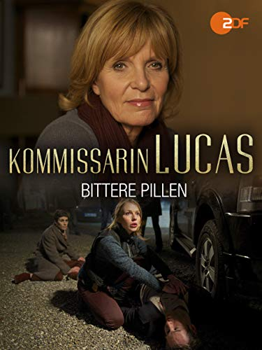 Kommissarin Lucas - Bittere Pillen