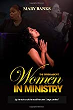 The Truth About Women in Ministry