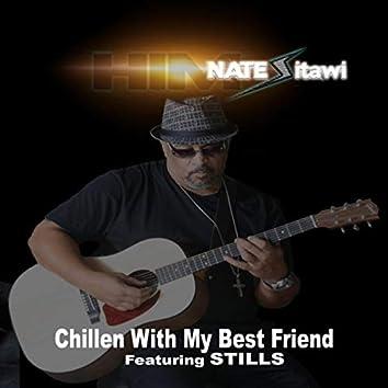 Chillen with My Best Friend (Remix) [feat. Stills]