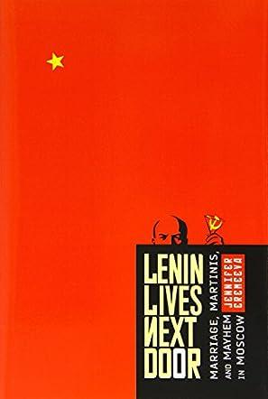 Lenin Lives Next Door