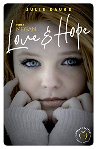 Love and hope - tome 1 Megan