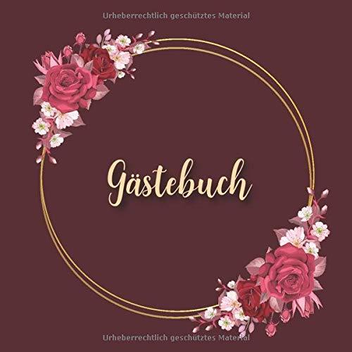 Gästebuch: Burgundy Rotes Hochzeits Gästebuch für Unsere Hochzeit - 120 Gäste