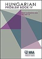 Hungarian Problem Book IV (MAA Problem Book Series)