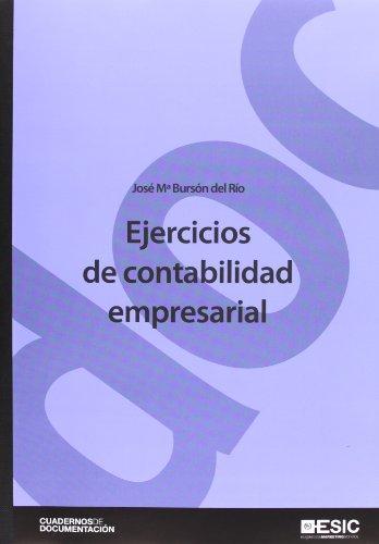 Ejercicios de contabilidad empresarial (Cuadernos de Documentación)