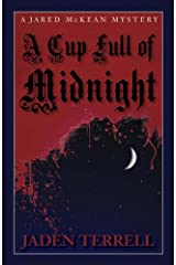 A Cup Full of Midnight (Jared Mckean) Kindle Edition