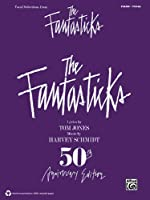 The Fantasticks: Vocal Selections - Piano/Vocal