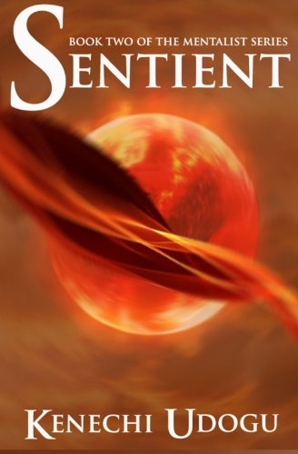 Sentient (The Mentalist Series, Band 2)
