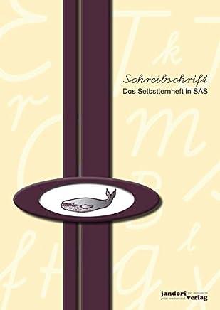 Schreibschrift SAS Das Selbstlernheft by Peter Wachendorf