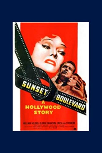 Sunset Boulevard Movie Poster Vintage Public Domain Art: Notebook Planner -6x9 inch Daily Planner Journal, To Do List Notebook, Daily Organizer, 114 Pages