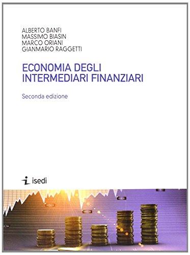 Economia degli intermediari finanziari. Dispensa universitaria