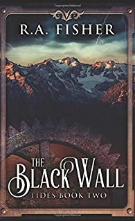 The Black Wall: Pocket Book Edition (Tides)