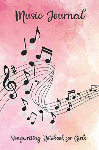 Music Journal Songwriting Notebook for Girls: Pretty pink feminine watercolor music note cover design with blank lined pages for writing lyrics and staff lined pages for writing your own music!