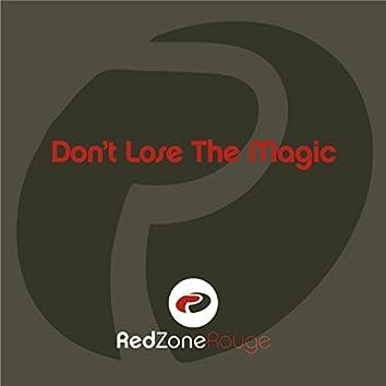 Don't Lose The Magic