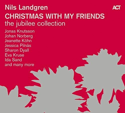 Christmas With My Friends-the Jubilee Collection