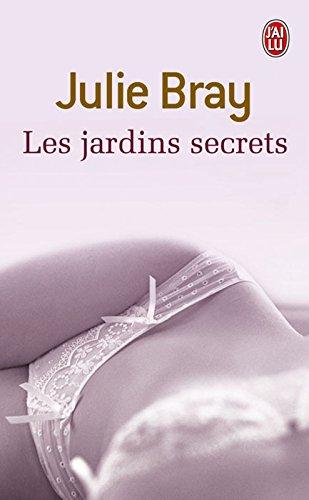 Les jardins secrets: Nouvelles érotiques (J'ai lu Nouvelles t. 9939)