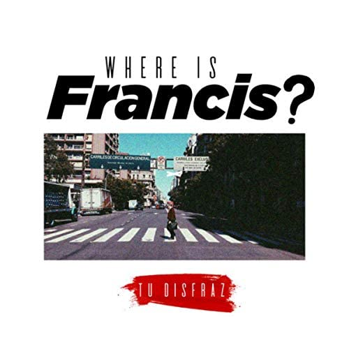 Where is Francis feat. Reiss