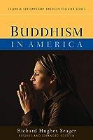 Buddhism in America (Columbia Contemporary American Religion)