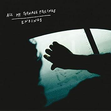 Endings (All My Teenage Feelings)