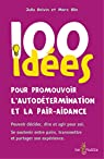 100 idees pour promouvoir l'autodetermination et la pair-aidance par JULIA