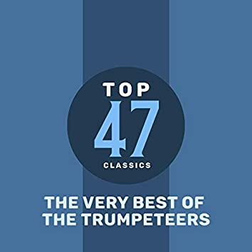 Top 45 Classics - The Very Best of The Trumpeteers