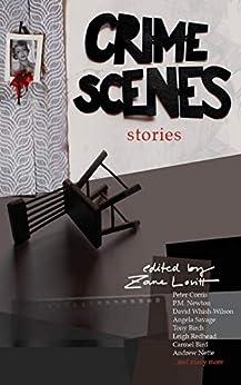 Crime Scenes by [Zane Lovitt]