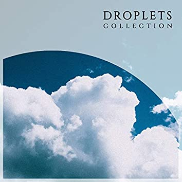 """"""" Isolated Droplets & Water Collection """""""