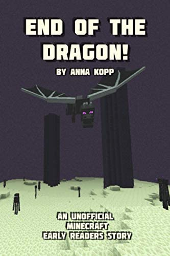 End of the Dragon An Unofficial Minecraft Story For Early Readers product image