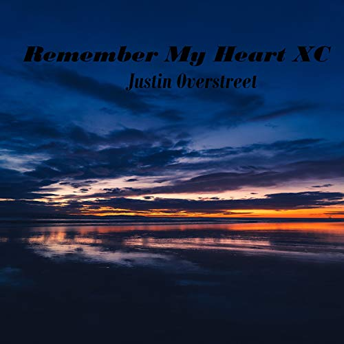 Remember My Heart XC